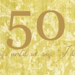 50 days!