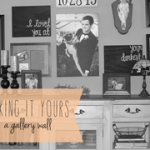 making it yours | a gallery wall